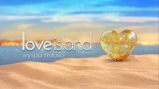 Love Island. Wyspa miłości od 31 sierpnia