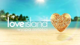 Zgłoś się do trzeciej edycji Love Island. Wyspa miłości